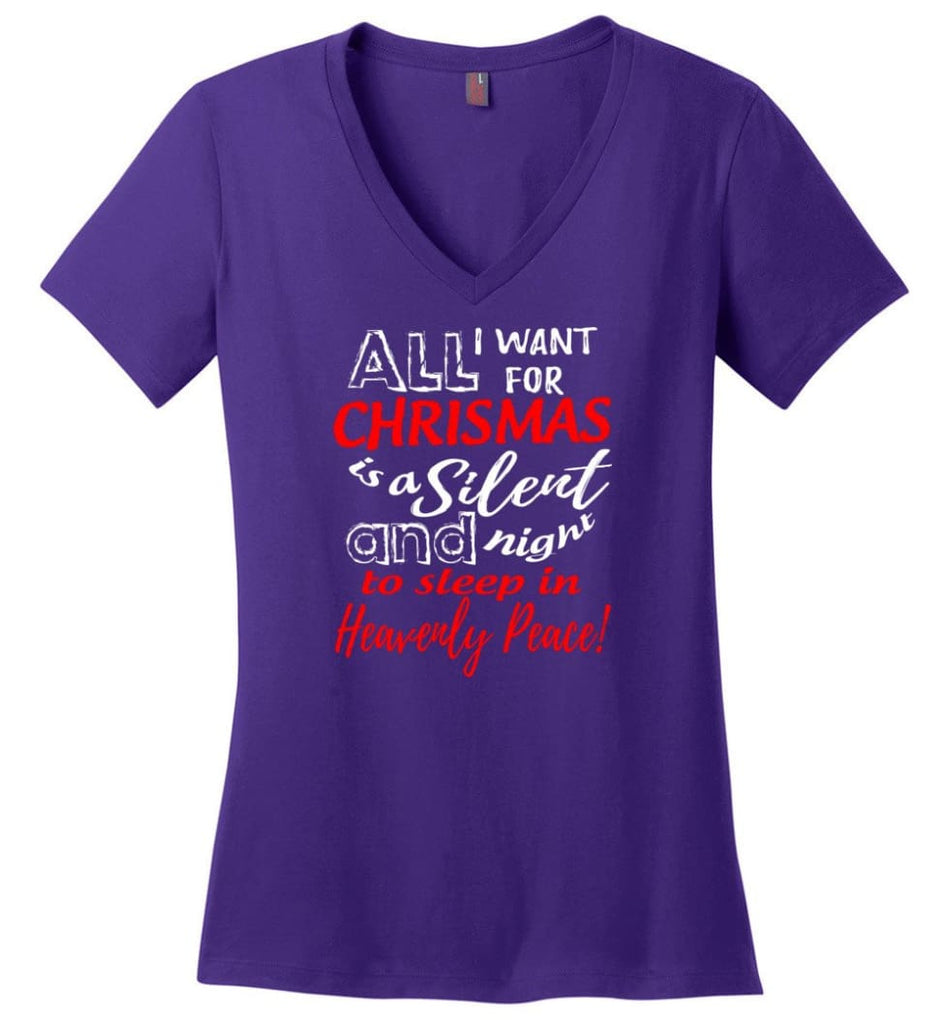 Want For Chrismas Is A Silent Night And To Sleep Ladies V-Neck - Purple / M