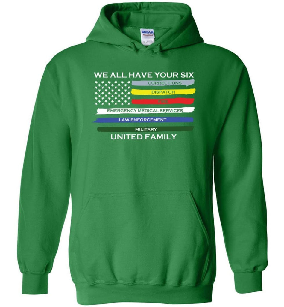 We All Have Your Six United Family Hoodie - Irish Green / M