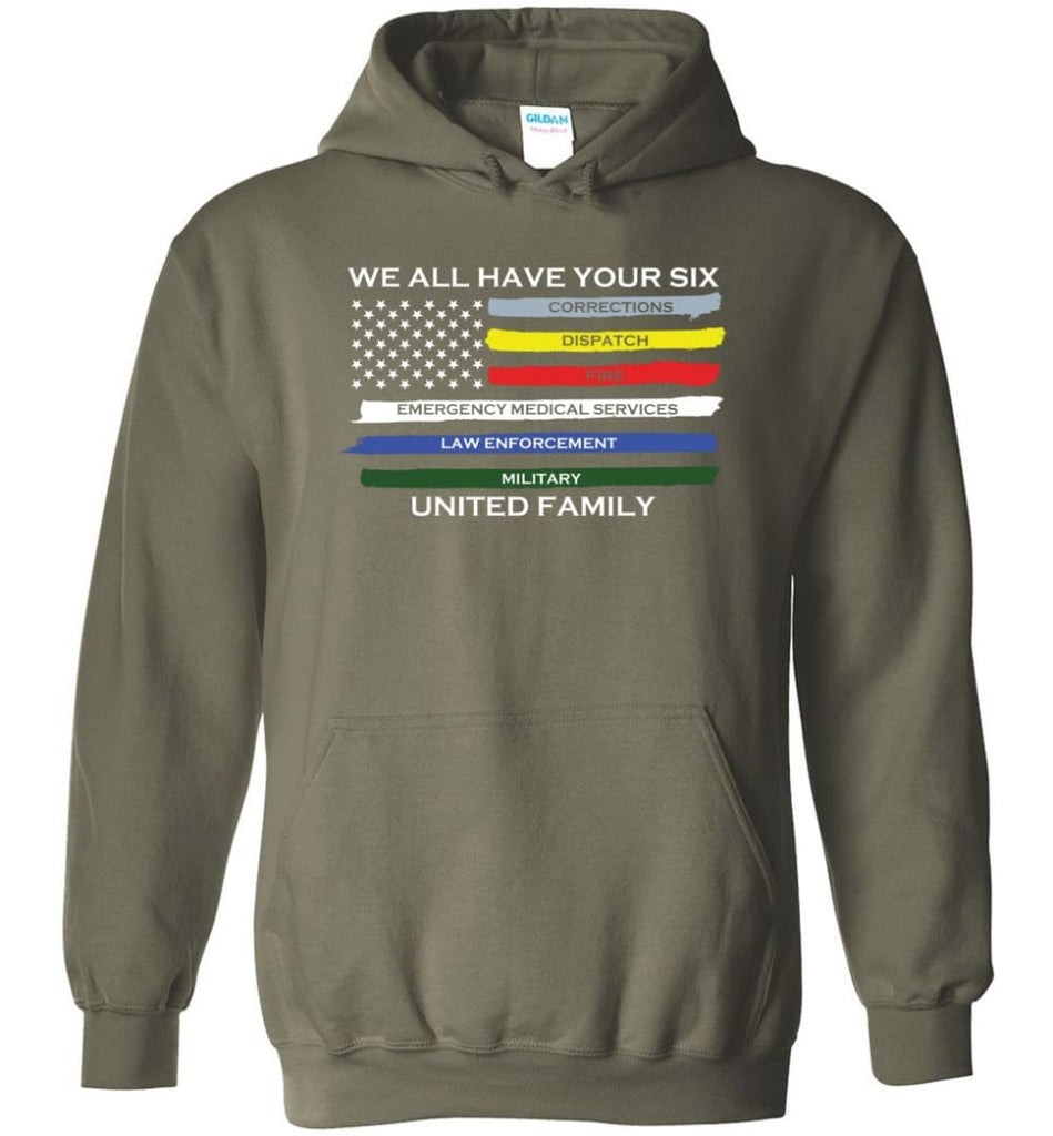We All Have Your Six United Family Hoodie - Military Green / M