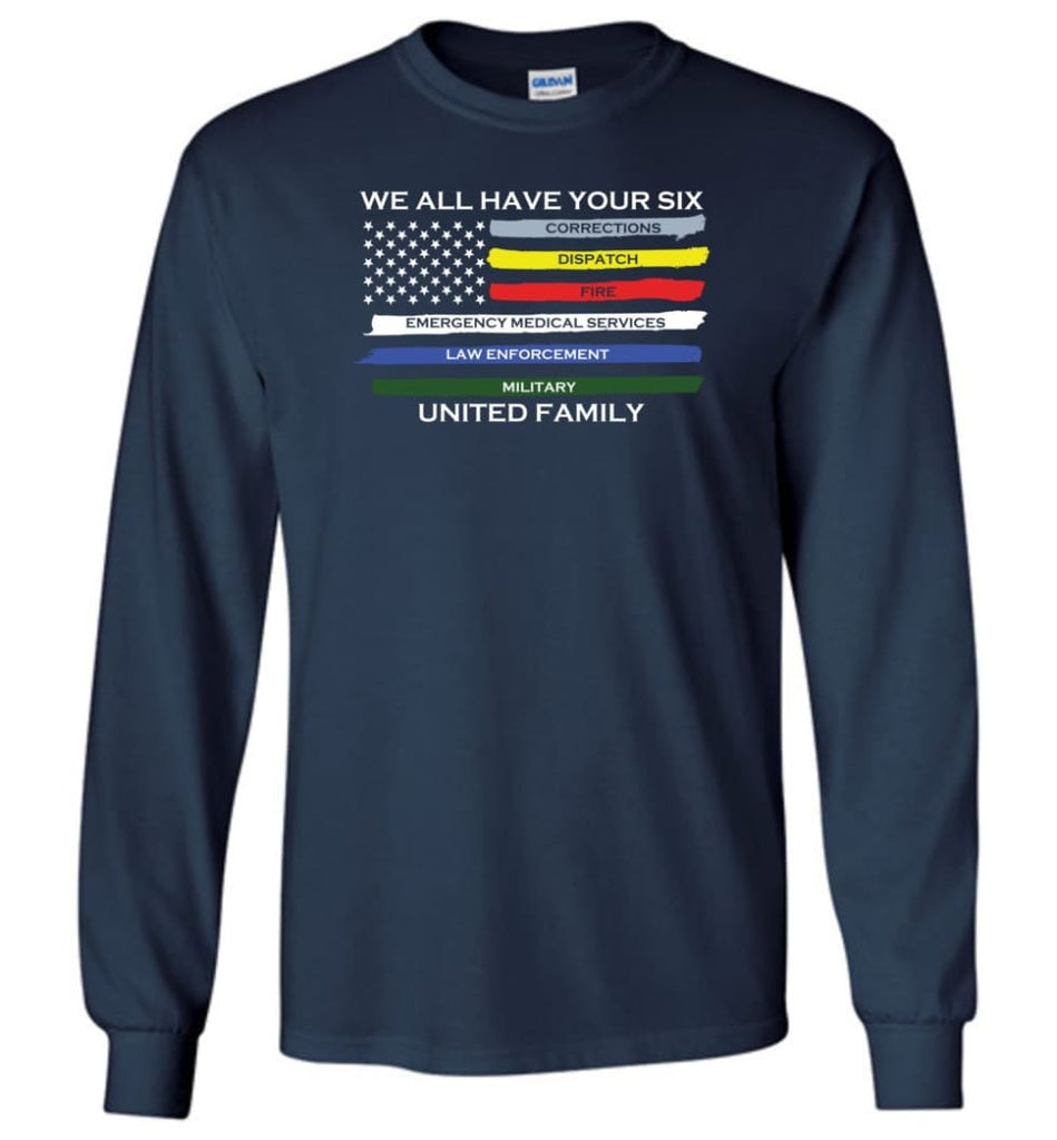 We All Have Your Six United Family Long Sleeve T-Shirt - Navy / M