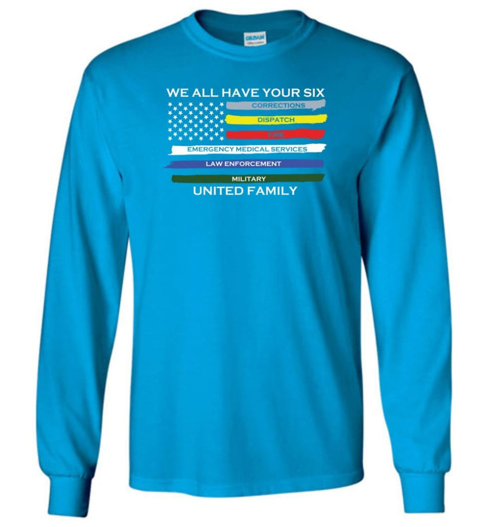 We All Have Your Six United Family Long Sleeve T-Shirt - Sapphire / M