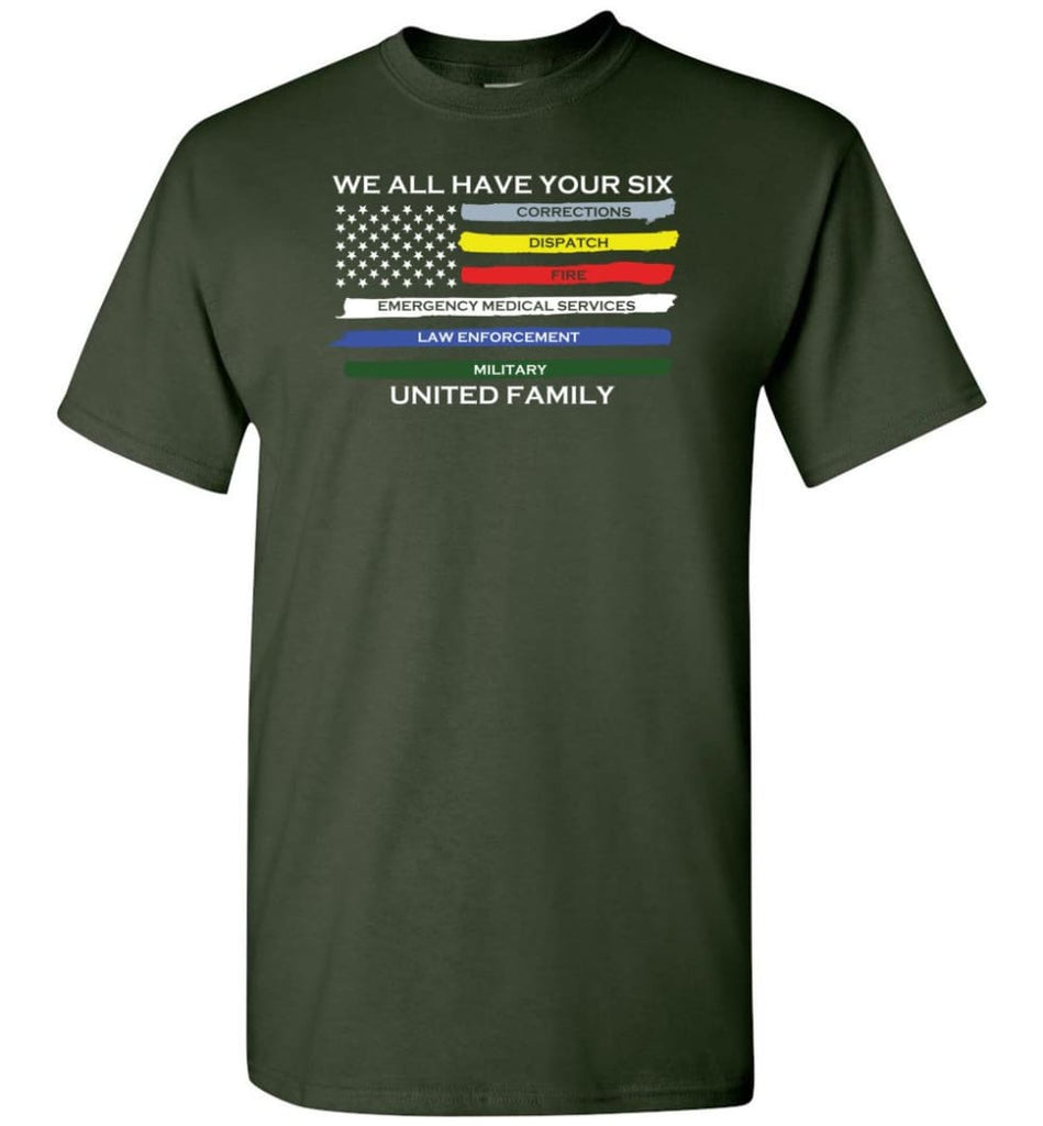 We All Have Your Six United Family T-Shirt - Forest Green / S