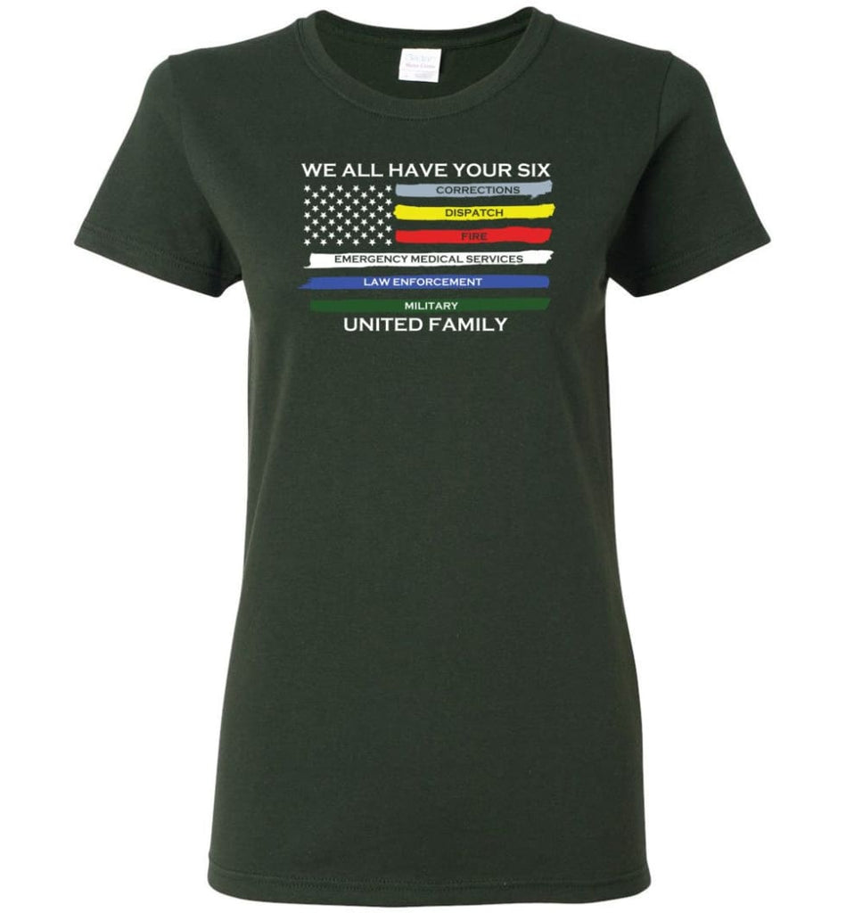 We All Have Your Six United Family Women Tee - Forest Green / M