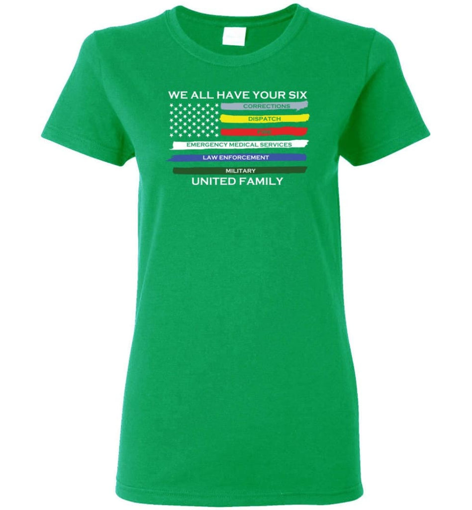 We All Have Your Six United Family Women Tee - Irish Green / M