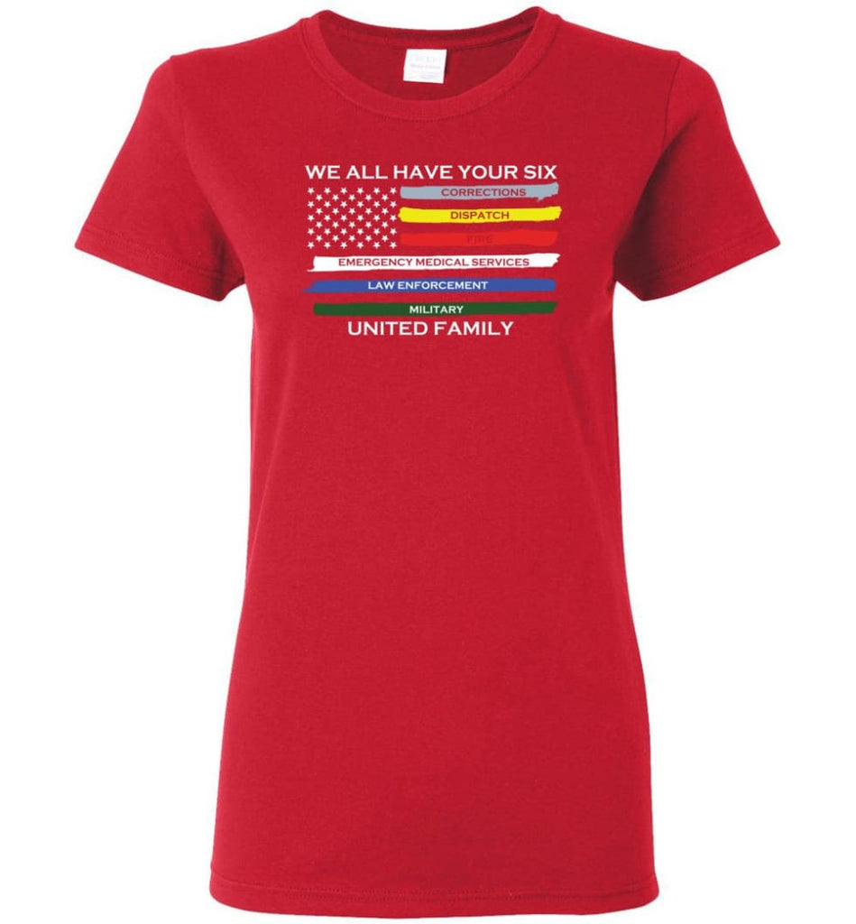 We All Have Your Six United Family Women Tee - Red / M