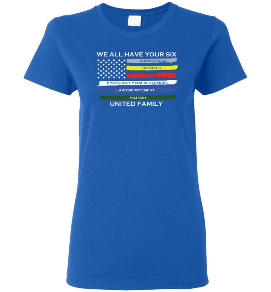 We All Have Your Six United Family Women Tee - Royal / M