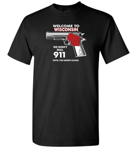 Welcome to Wisconsin 2nd Amendment Supporters T-Shirt - Black / S