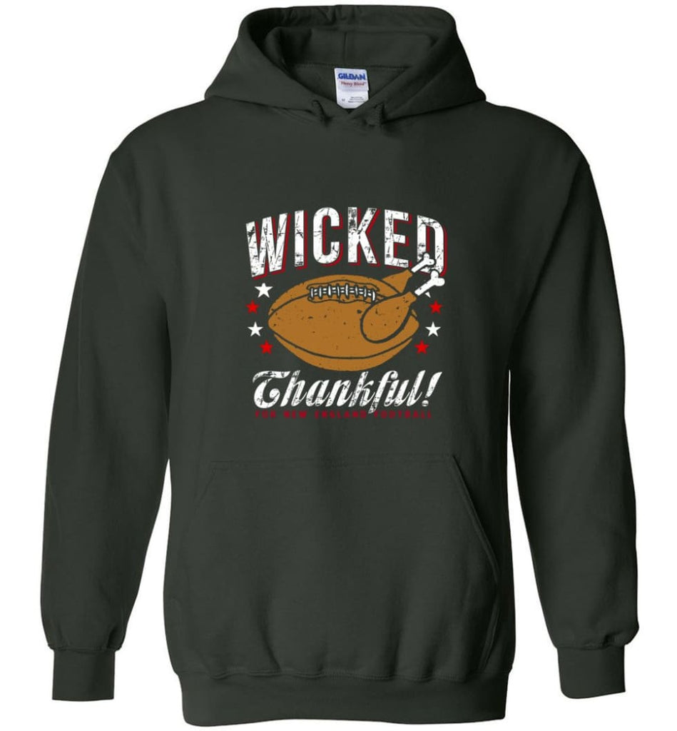 Wicked Thankful New England Football Hoodie - Forest Green / M