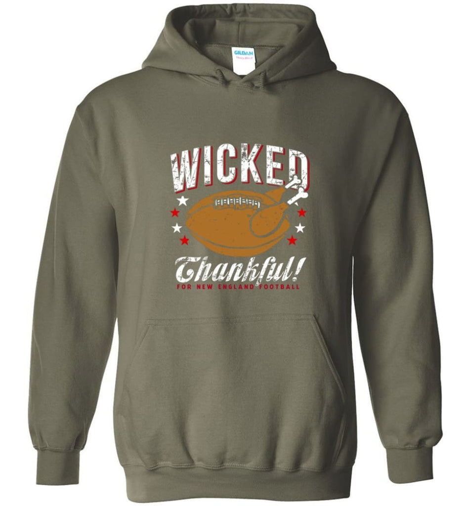Wicked Thankful New England Football Hoodie - Military Green / M