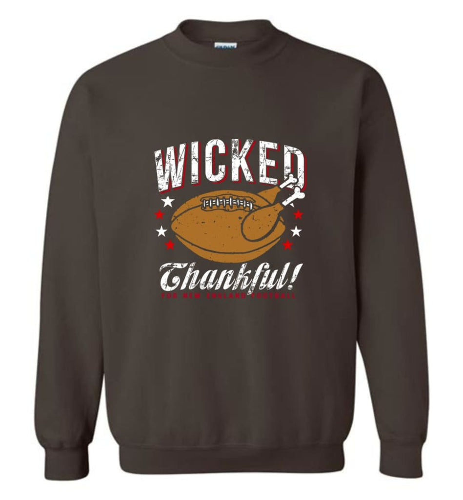 Wicked Thankful New England Football - Sweatshirt - Dark Chocolate / M