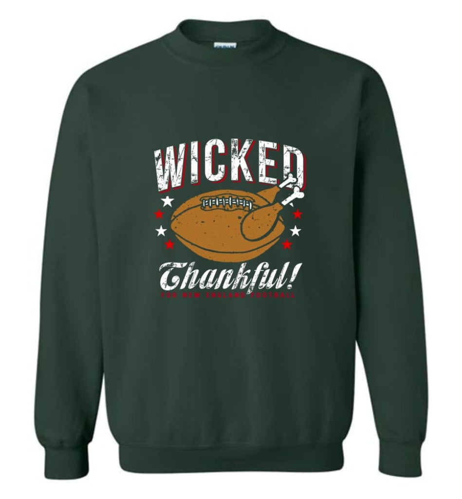 Wicked Thankful New England Football - Sweatshirt - Forest Green / M