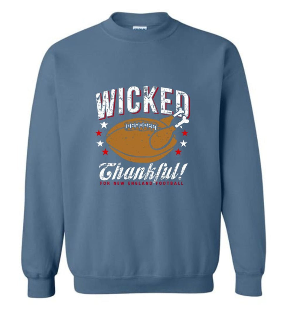 Wicked Thankful New England Football - Sweatshirt - Indigo Blue / M