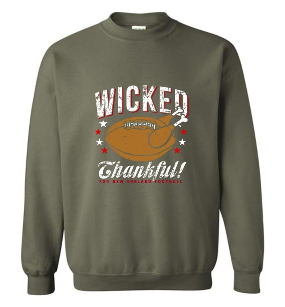 Wicked Thankful New England Football - Sweatshirt - Military Green / M