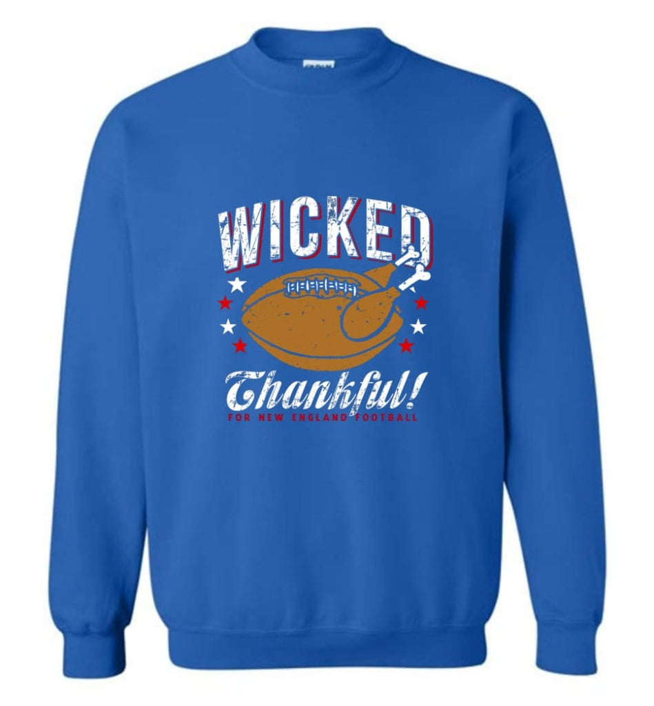 Wicked Thankful New England Football - Sweatshirt - Royal / M