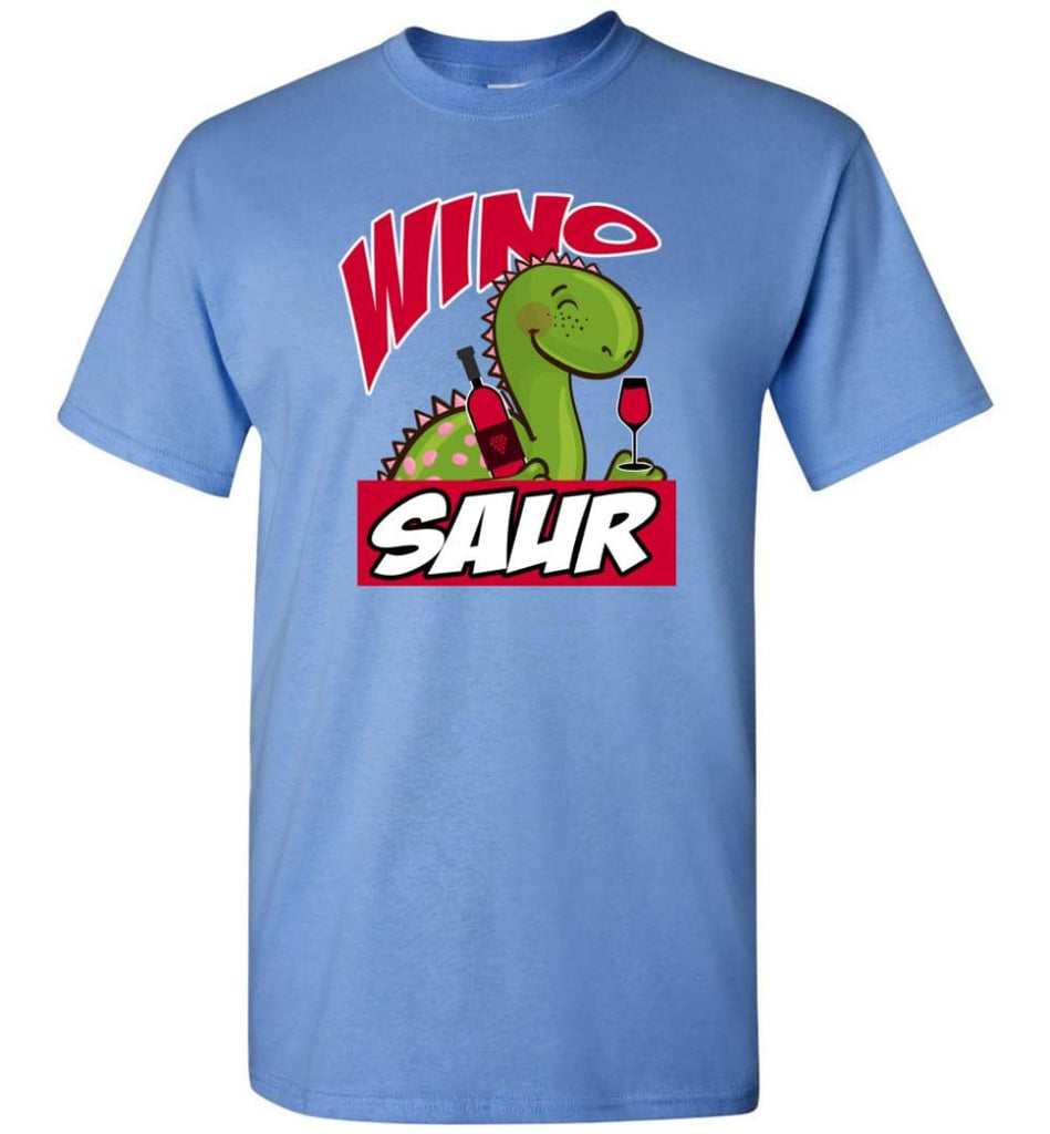 Wino Saur Dinosaur Funny Shirt Birthday Gift For Kids T-Shirt - Carolina Blue / S