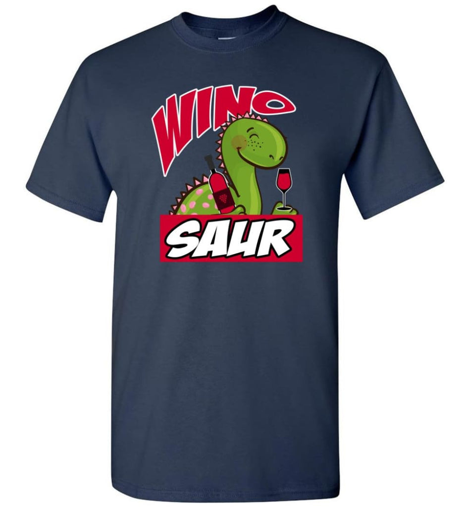 Wino Saur Dinosaur Funny Shirt Birthday Gift For Kids T-Shirt - Navy / S