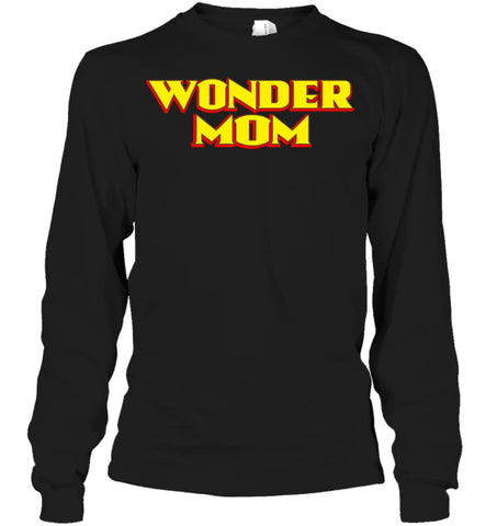 Wonder Mom Best Christmas Gift for Mom Long Sleeve - Gildan 6.1oz Long Sleeve / Black / S - Apparel