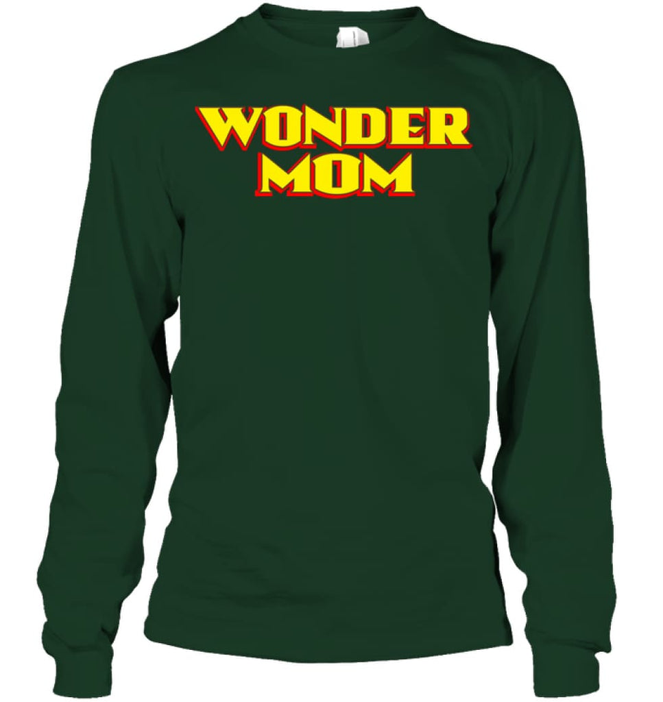 Wonder Mom Best Christmas Gift for Mom Long Sleeve - Gildan 6.1oz Long Sleeve / Forest Green / S - Apparel