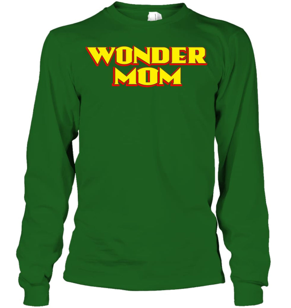 Wonder Mom Best Christmas Gift for Mom Long Sleeve - Gildan 6.1oz Long Sleeve / Irish Green / S - Apparel