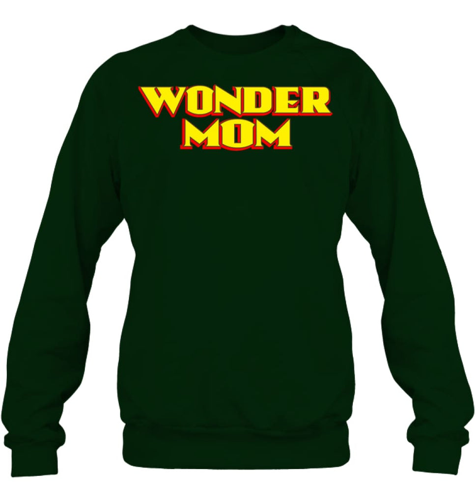 Wonder Mom Best Christmas Gift for Mom Sweatshirt - Hanes Unisex Crewneck Sweatshirt / Deep Forest / S - Apparel