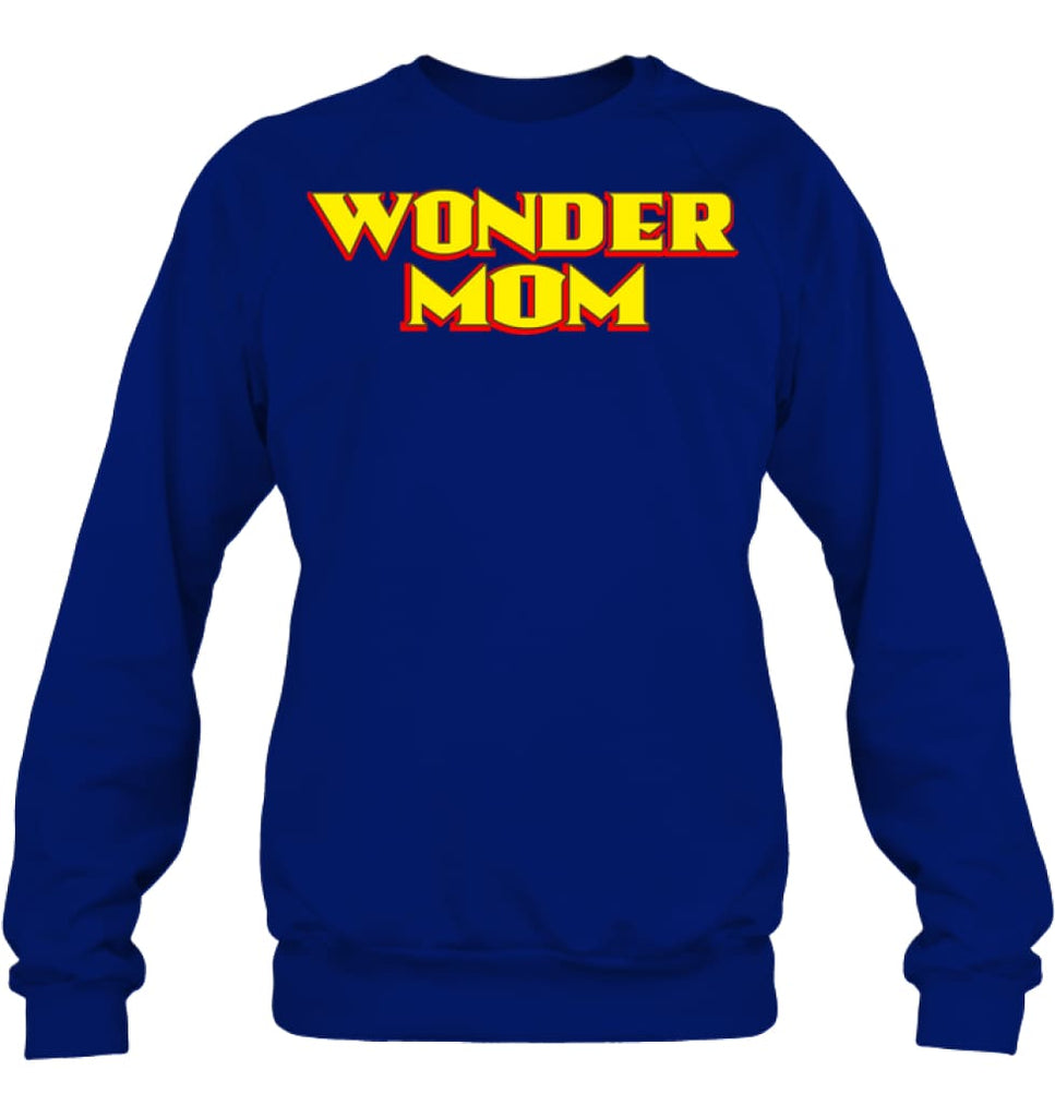 Wonder Mom Best Christmas Gift for Mom Sweatshirt - Hanes Unisex Crewneck Sweatshirt / Deep Royal / S - Apparel