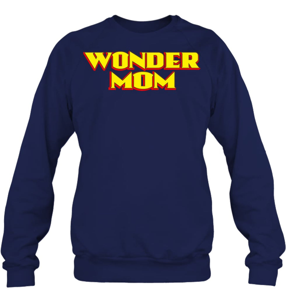 Wonder Mom Best Christmas Gift for Mom Sweatshirt - Hanes Unisex Crewneck Sweatshirt / Navy / S - Apparel