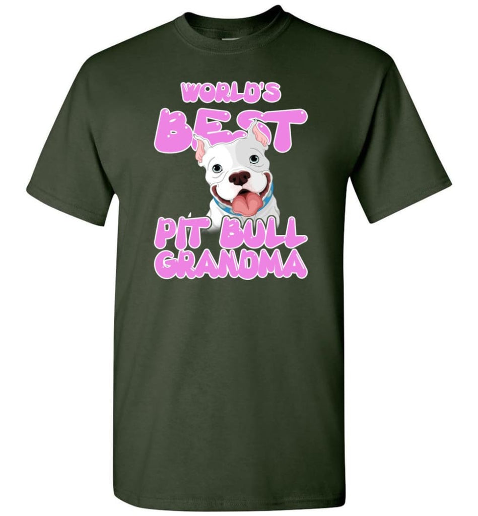 World's Best Pit Bull Grandma Pit Bull Lover Mama Pit Bull Owner T-Shirt - Forest Green / S
