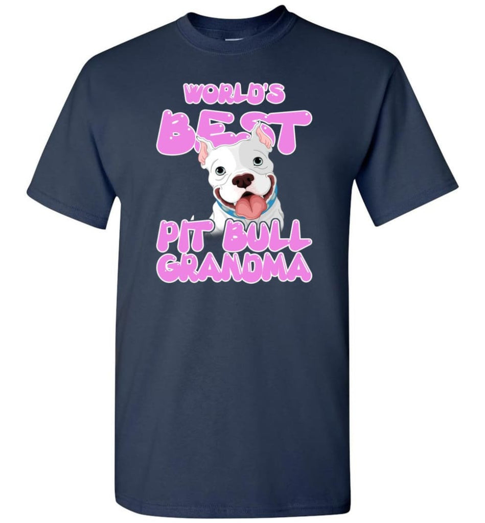 World's Best Pit Bull Grandma Pit Bull Lover Mama Pit Bull Owner T-Shirt - Navy / S