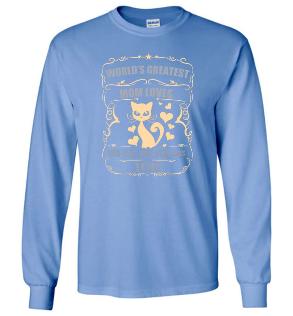 World's Greatest Mom Loves Cat and Her Kids Too Funny Cat Mom Christmas Sweater - Long Sleeve T-Shirt - Carolina Blue /