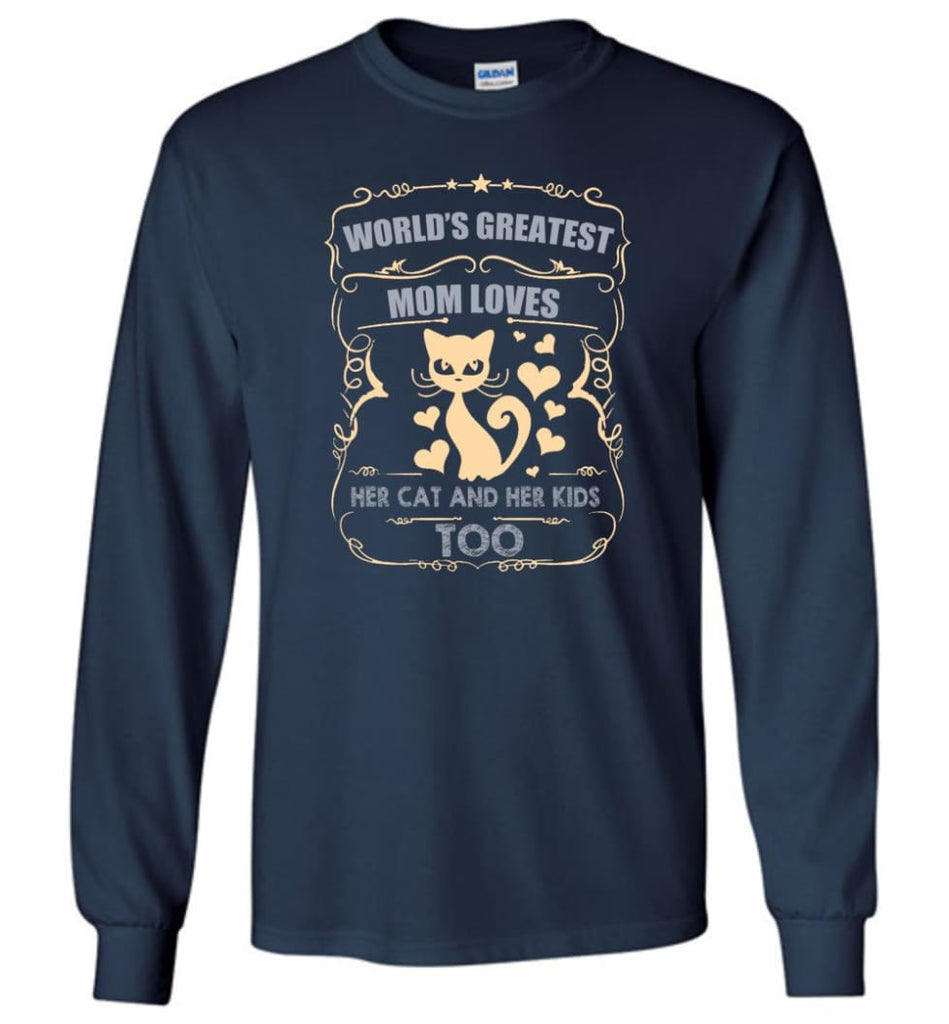 World's Greatest Mom Loves Cat and Her Kids Too Funny Cat Mom Christmas Sweater - Long Sleeve T-Shirt - Navy / M