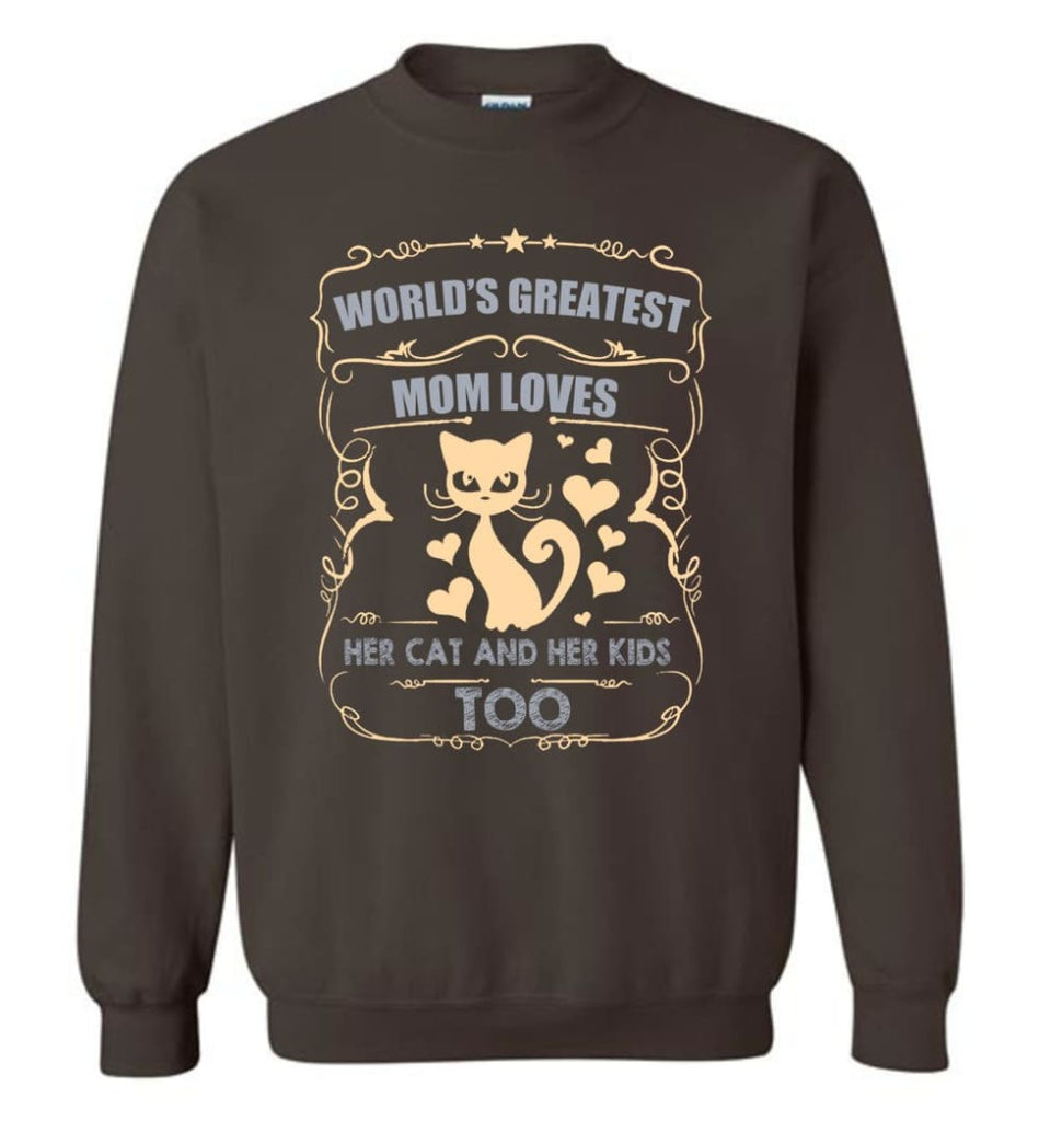 World'S Greatest Mom Loves Cat And Her Kids Too Funny Cat Mom Christmas Sweater Sweatshirt - Dark Chocolate / M