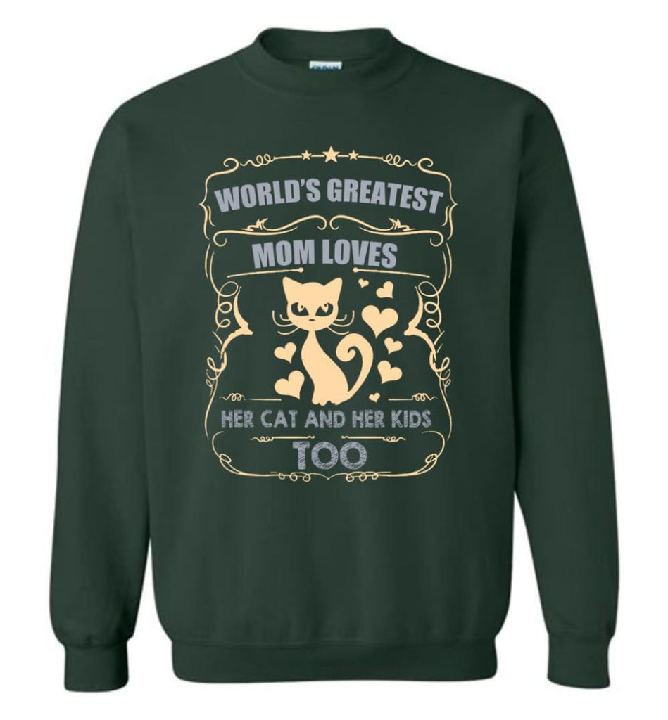 World'S Greatest Mom Loves Cat And Her Kids Too Funny Cat Mom Christmas Sweater Sweatshirt - Forest Green / M