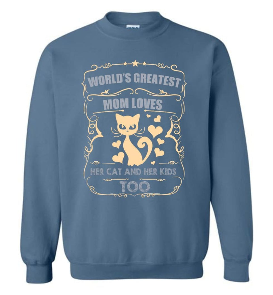 World'S Greatest Mom Loves Cat And Her Kids Too Funny Cat Mom Christmas Sweater Sweatshirt - Indigo Blue / M