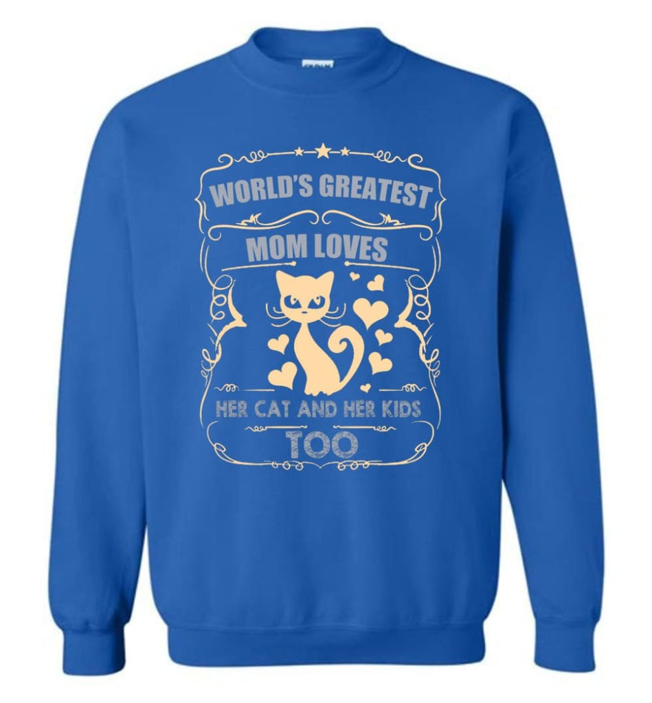 World'S Greatest Mom Loves Cat And Her Kids Too Funny Cat Mom Christmas Sweater Sweatshirt - Royal / M