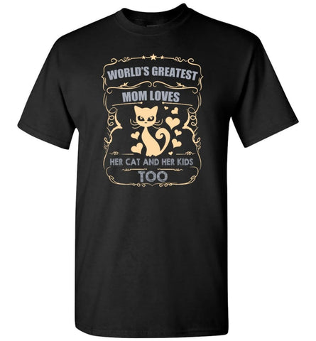 World's Greatest Mom Loves Cat and Her Kids Too Funny Cat Mom Christmas Sweater - T-Shirt - Black / S