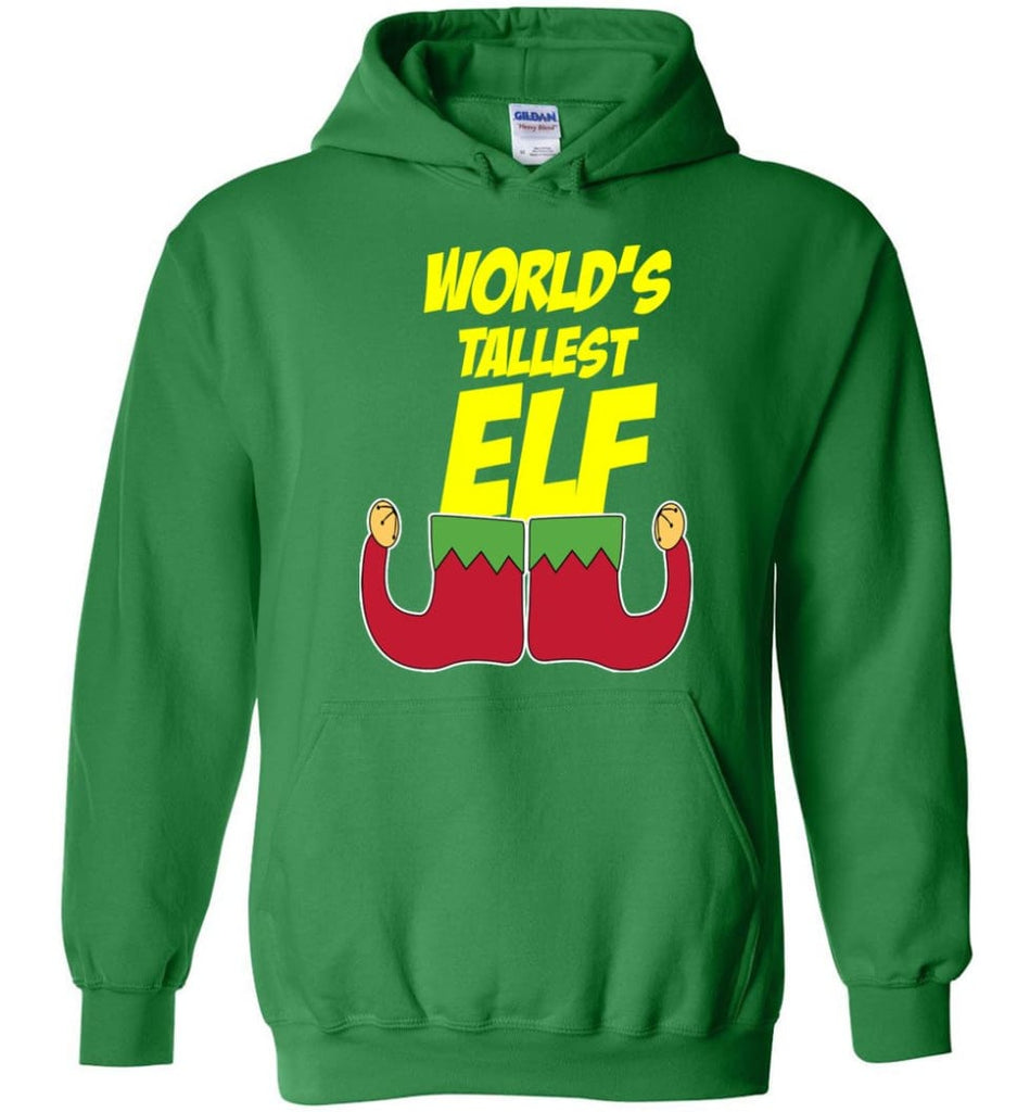 World's Tallest Elf Funny Christmas Hoodie - Irish Green / M