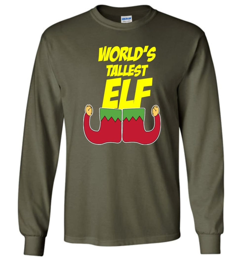 World's Tallest Elf Funny Christmas Long Sleeve T-Shirt - Military Green / M