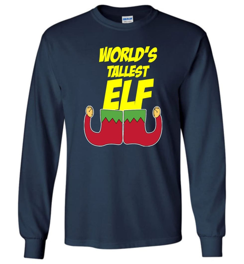 World's Tallest Elf Funny Christmas Long Sleeve T-Shirt - Navy / M