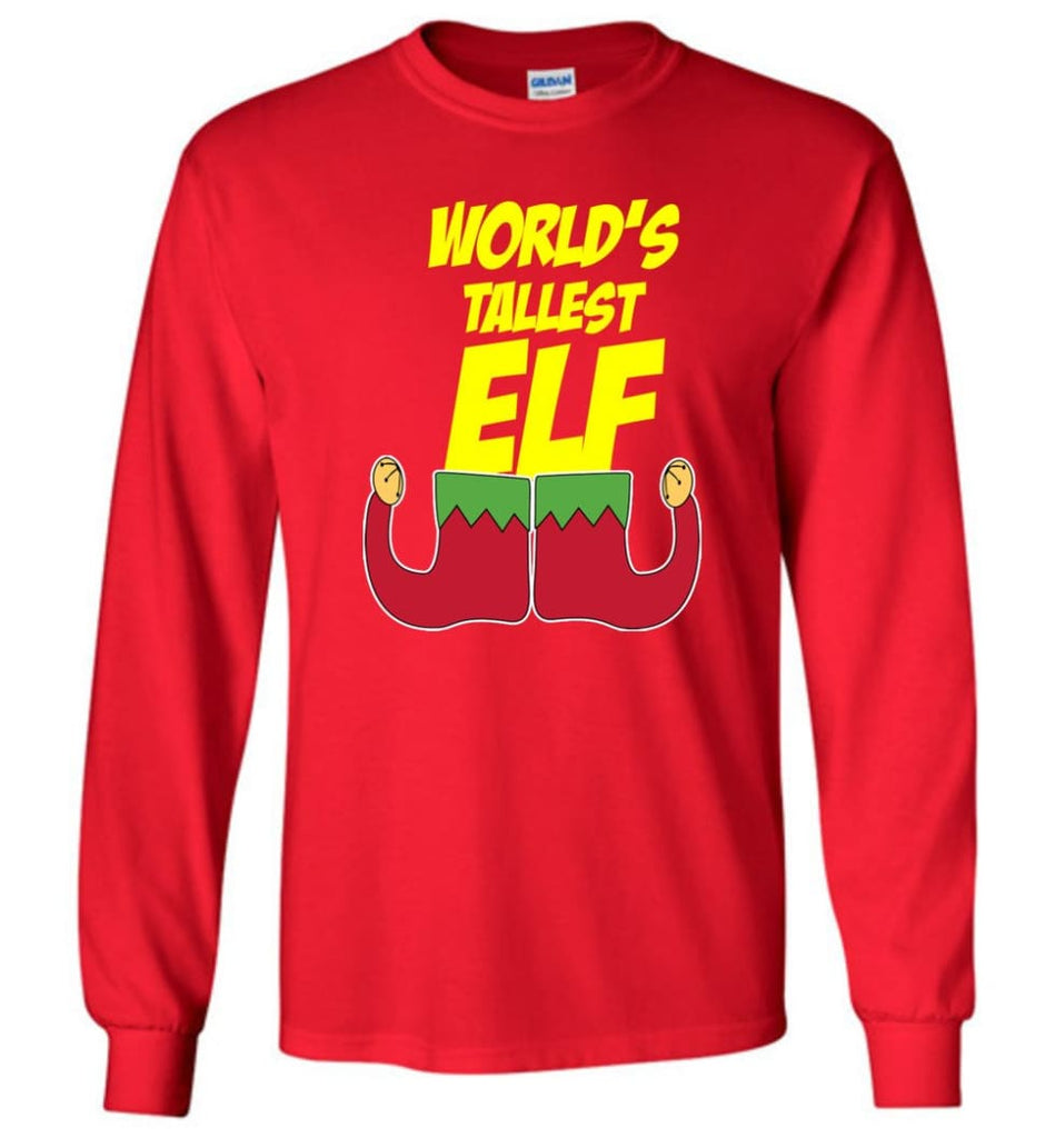 World's Tallest Elf Funny Christmas Long Sleeve T-Shirt - Red / M
