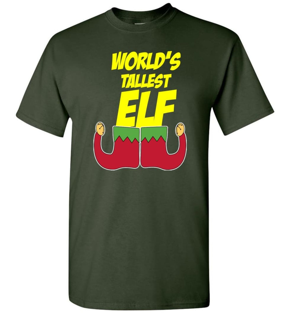 World's Tallest Elf Funny Christmas T-Shirt - Forest Green / S