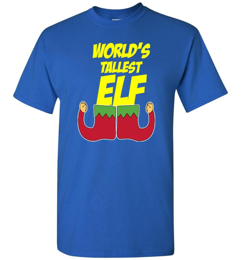 World's Tallest Elf Funny Christmas T-Shirt - Royal / S