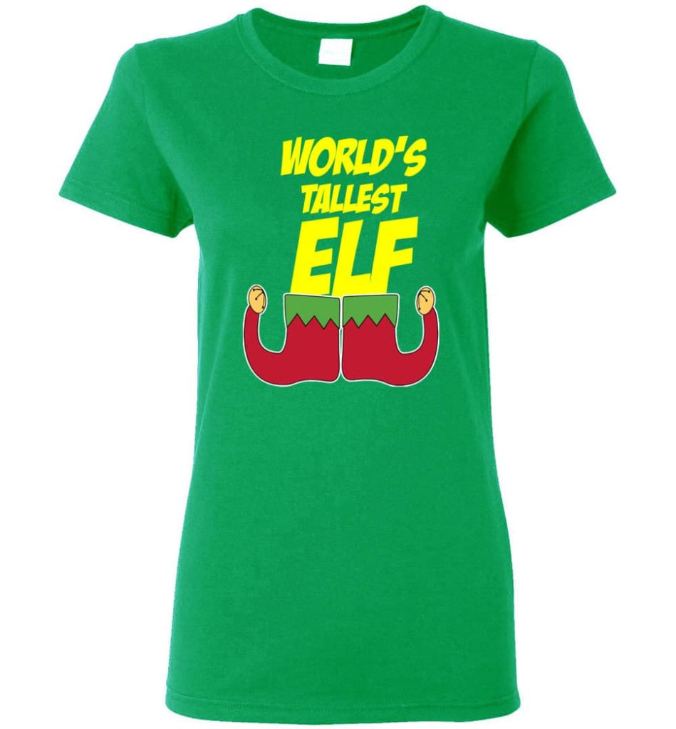 World's Tallest Elf Funny Christmas Women Tee - Irish Green / M