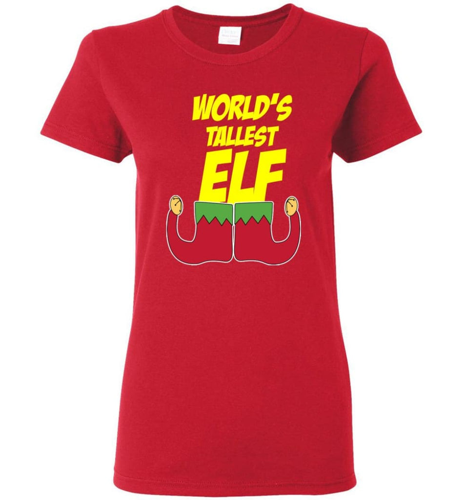 World's Tallest Elf Funny Christmas Women Tee - Red / M