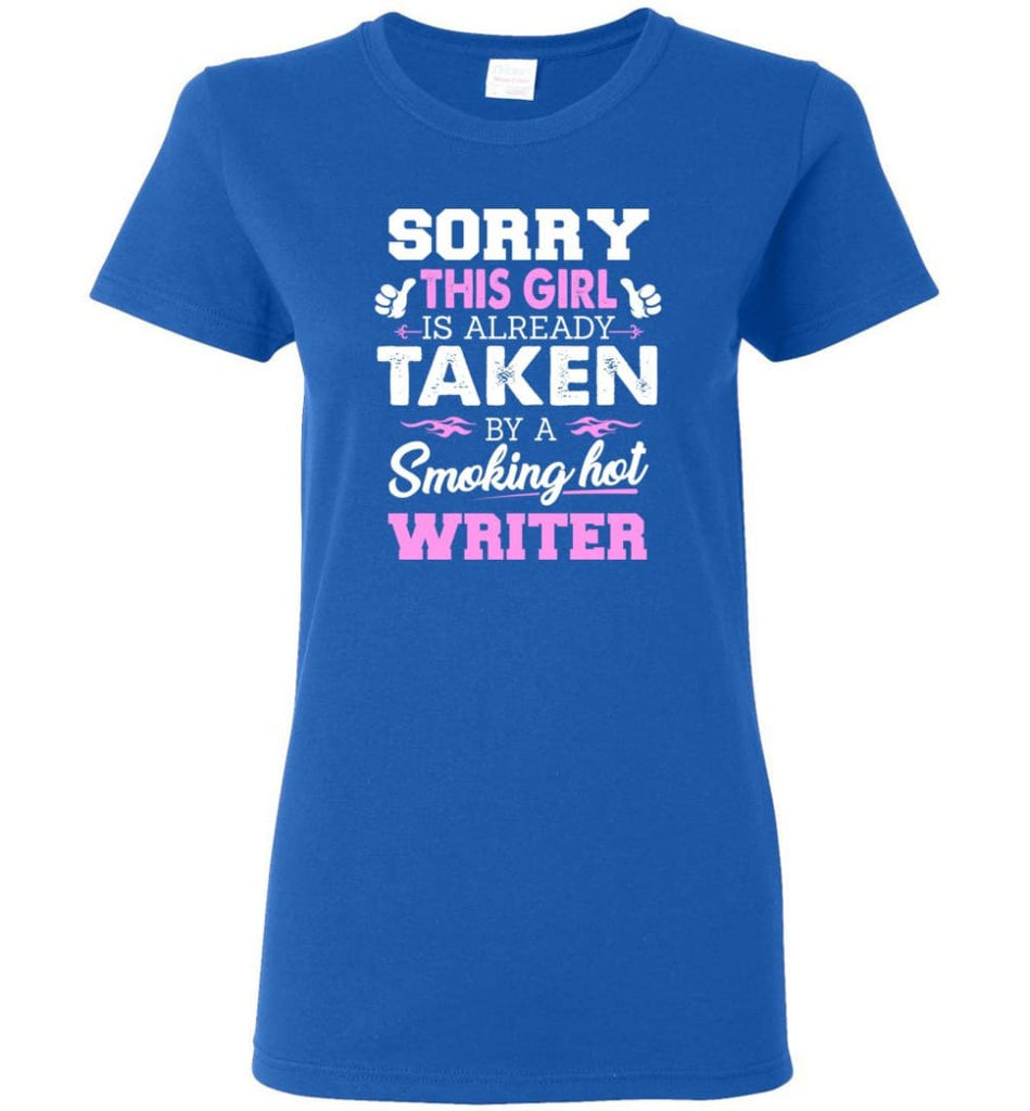 Writer Shirt Cool Gift for Girlfriend Wife or Lover Women Tee - Royal / M - 7