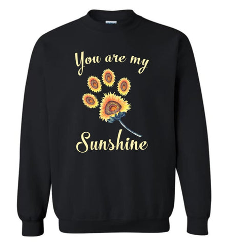 You Are My Sunshine - Sweatshirt - Black / M - Sweatshirt