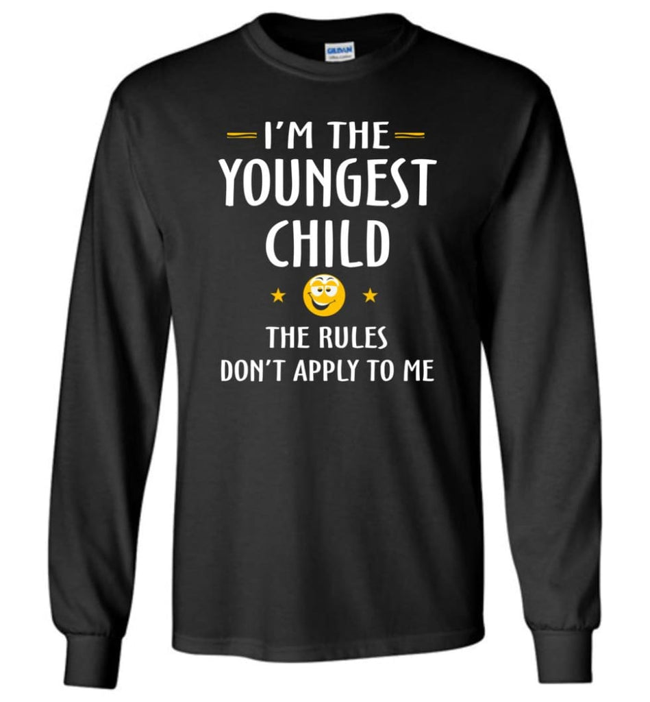 Youngest Child Shirt Funny Gift For Youngest Child Long Sleeve T-Shirt - Black / M