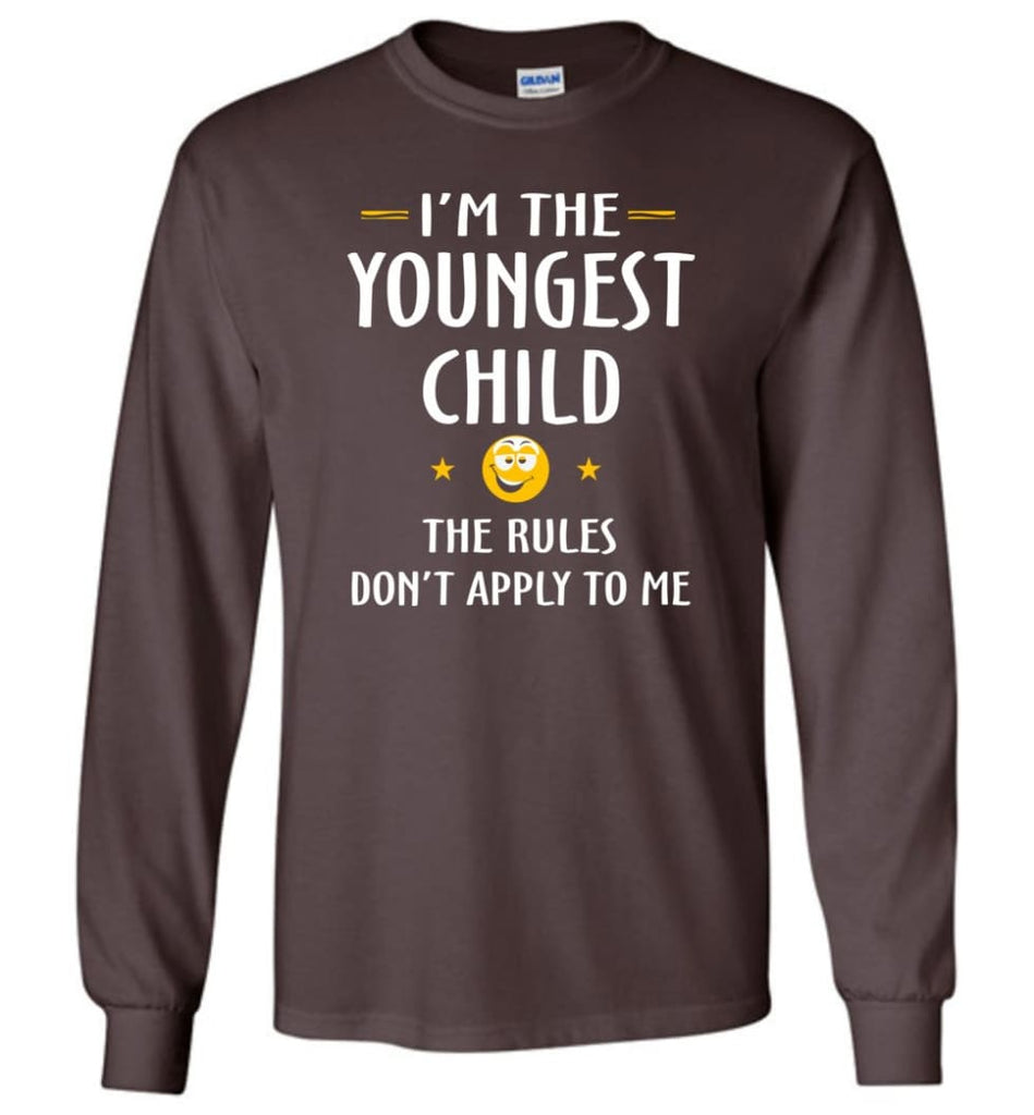 Youngest Child Shirt Funny Gift For Youngest Child Long Sleeve T-Shirt - Dark Chocolate / M