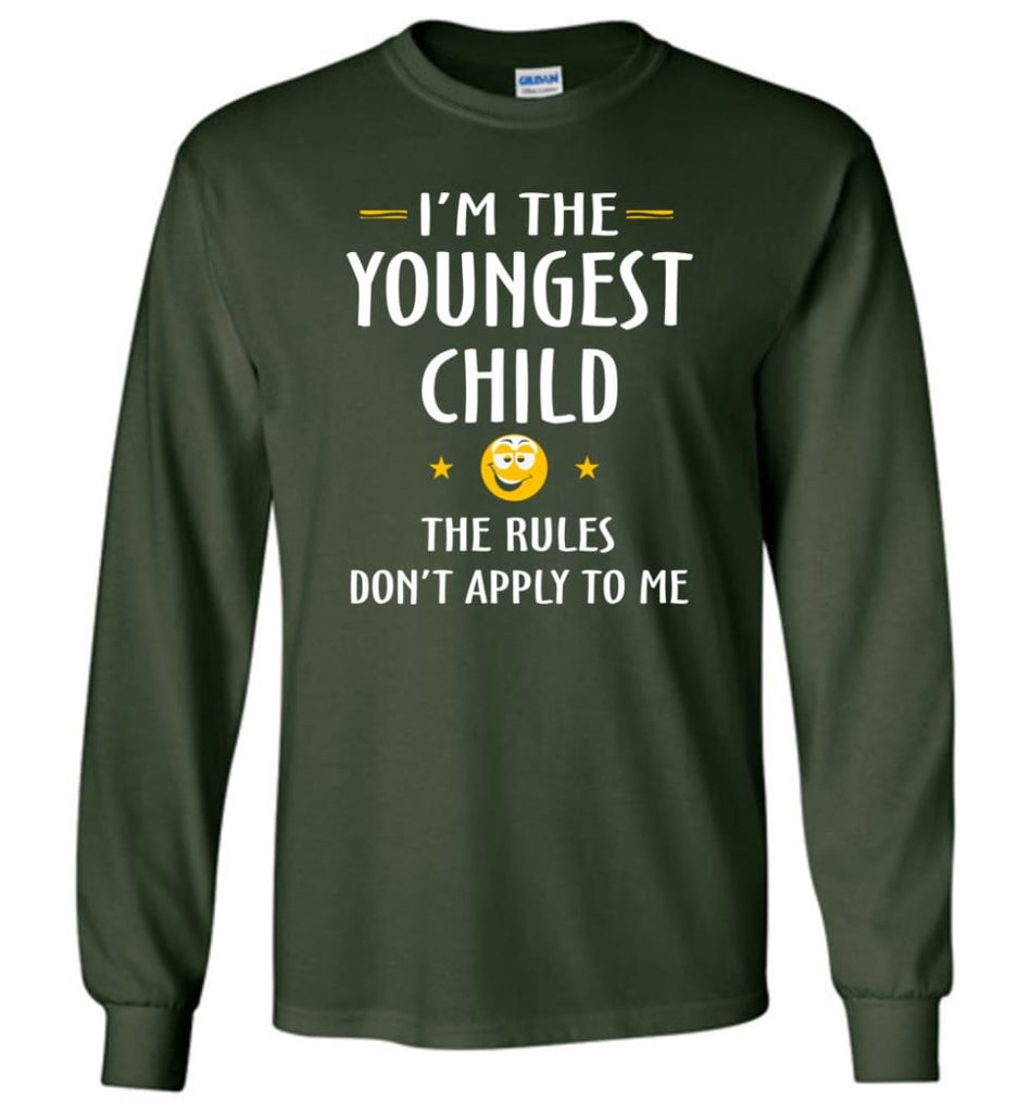 Youngest Child Shirt Funny Gift For Youngest Child Long Sleeve T-Shirt - Forest Green / M