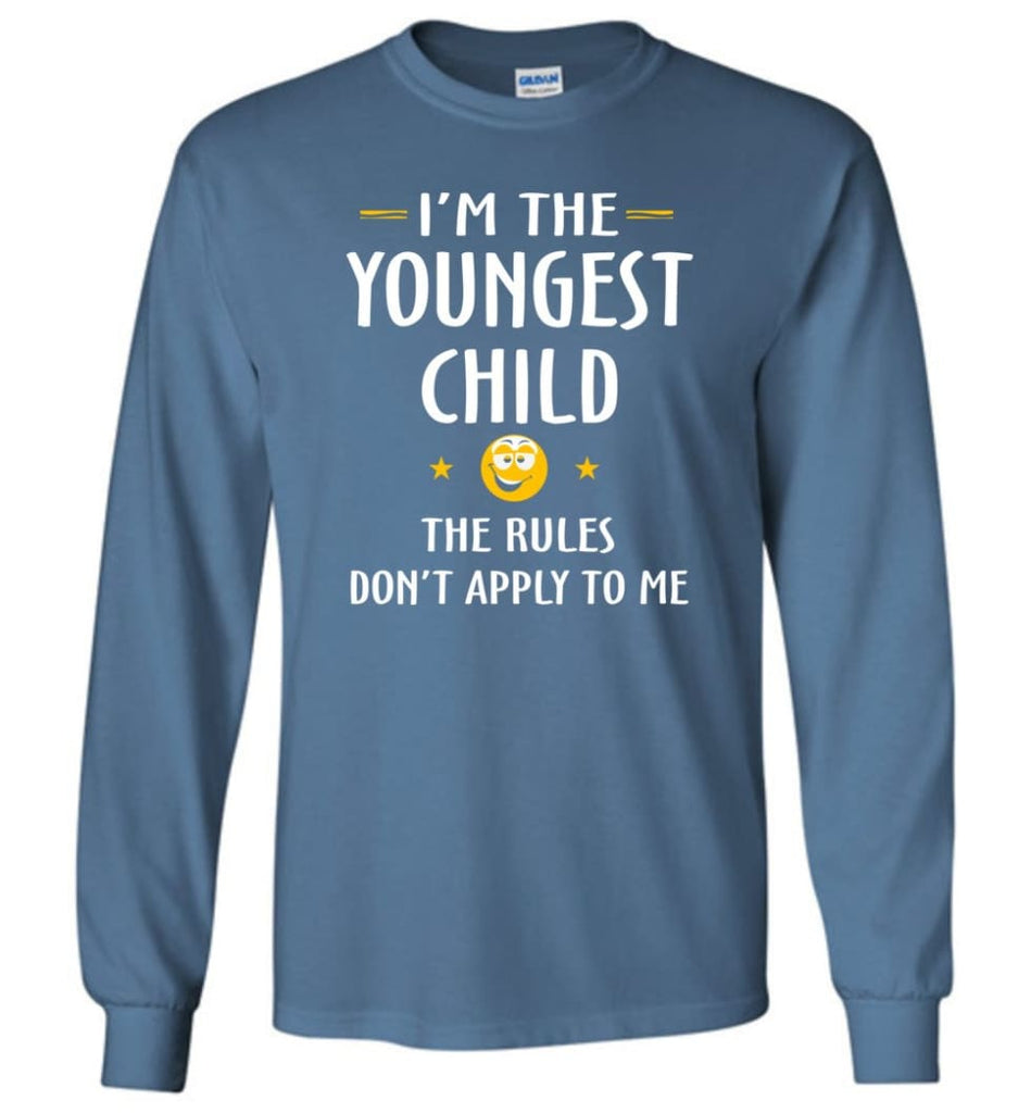 Youngest Child Shirt Funny Gift For Youngest Child Long Sleeve T-Shirt - Indigo Blue / M