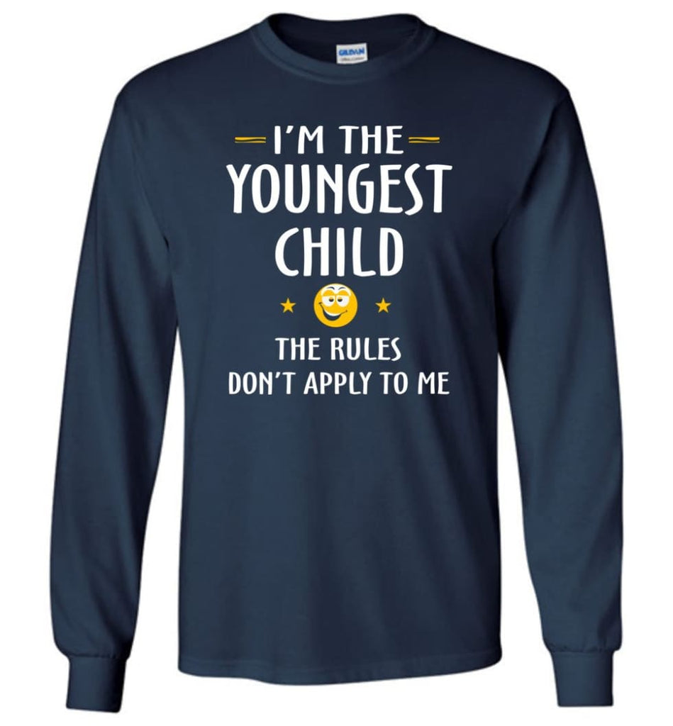 Youngest Child Shirt Funny Gift For Youngest Child Long Sleeve T-Shirt - Navy / M